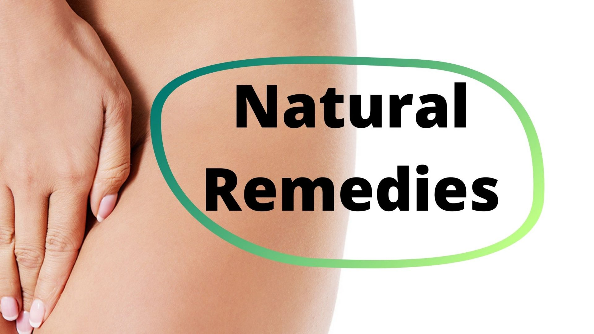 Natural Remedies to Reduce Vaginal Dryness