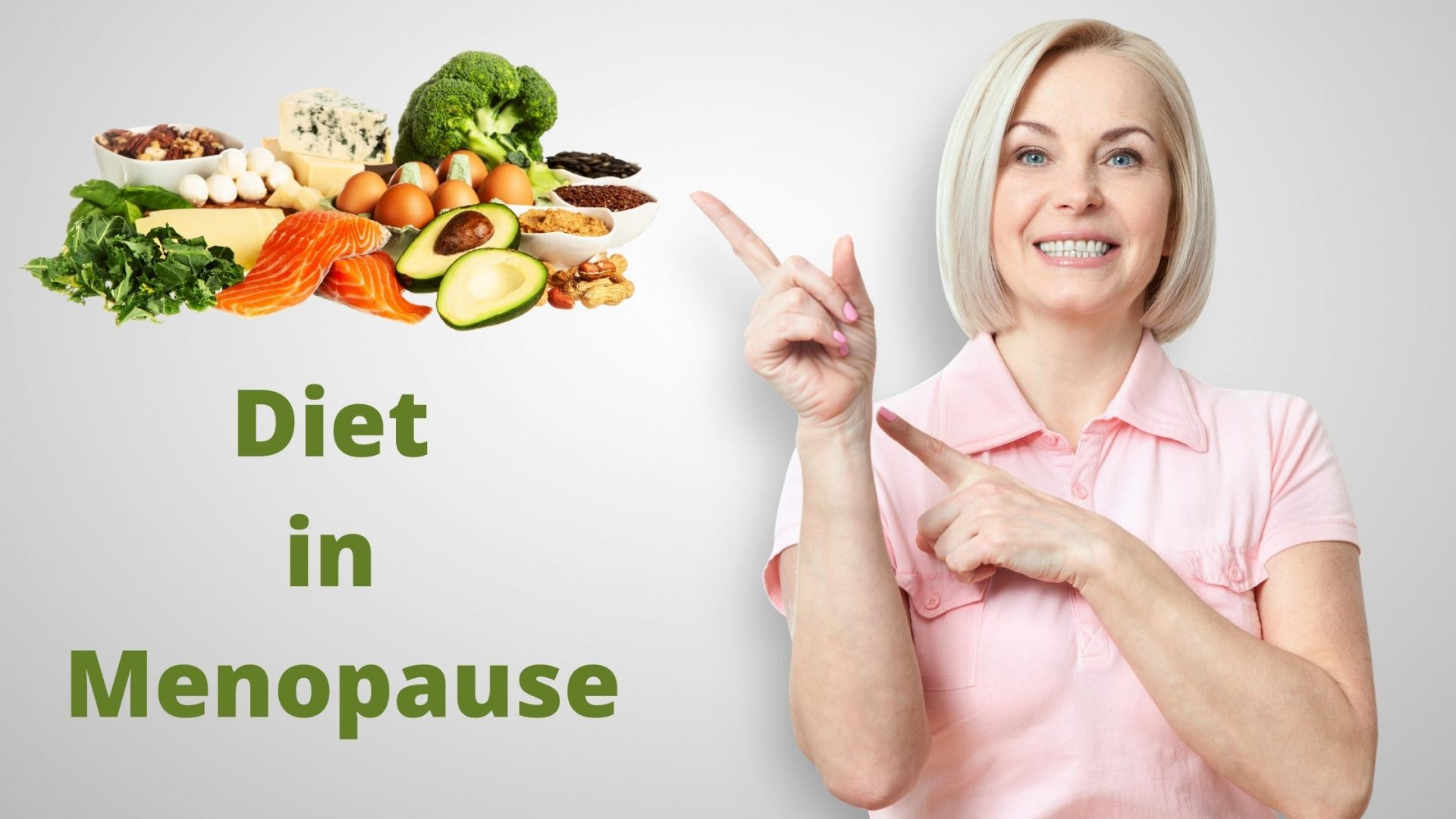 What Is the Best Diet in Menopause